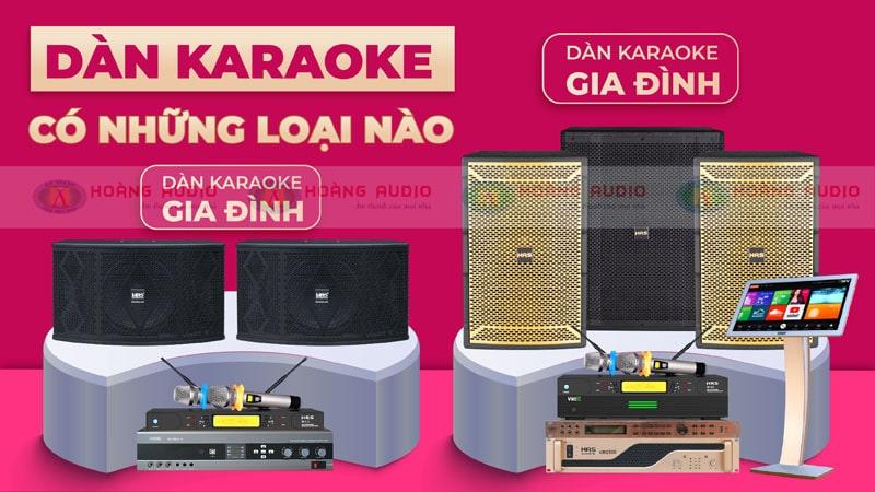 Bộ dàn âm thanh karaoke có những loại nào?