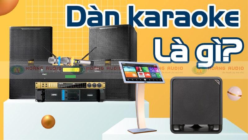 dàn karaoke là gì