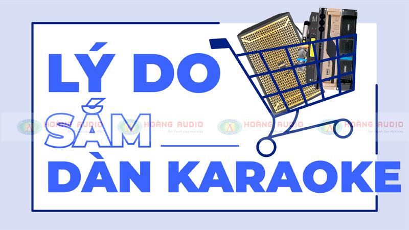 Lý do nên sắm một bộ dàn karaoke