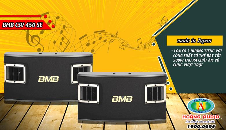 Dòng loa karaoke BMB CSV 450SE phân khúc gia đình cao cấp giá rẻ nhất hiện nay tại Hoàng Audio.
