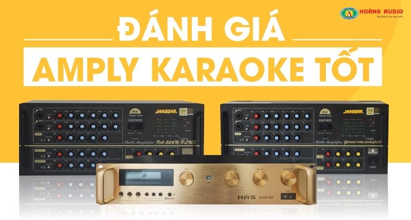 đánh giá về amply karaoke tốt