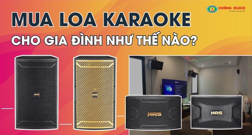 Mua loa karaoke như thế nào