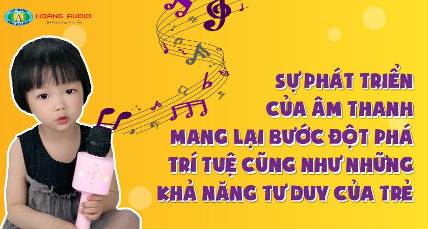 Âm thanh karaoke hữu ích và hình thành nhân cách tuổi thơ