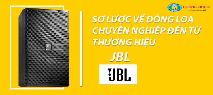 sơ lược về dòng loa JBL
