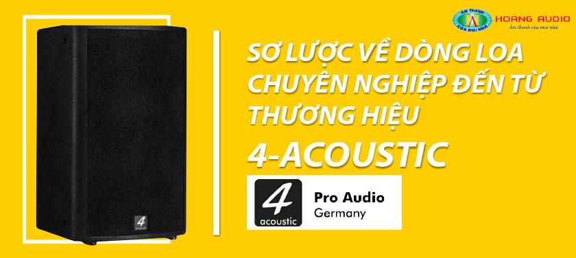 sơ lược về dòng loa 4 Acoustic