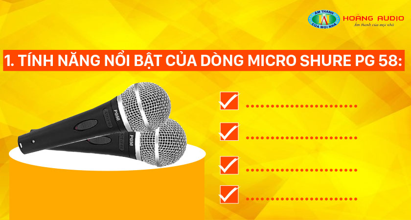 Tính năng nổi bật của dòng mic Shure PG 58