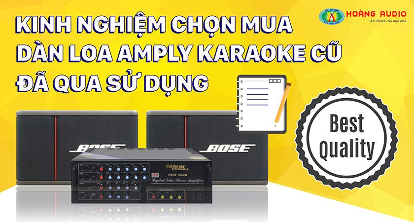 Kinh nghiệm chọn mua dàn loa ampli karaoke hàng cũ đã qua sử dụng