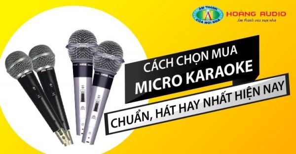 Tư vấn cách chọn mua micro karaoke tốt nhất cho gia đình