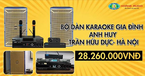 Bộ dàn karaoke gia đình anh Huy CC Trần Hữu Dực, Hà Nội.