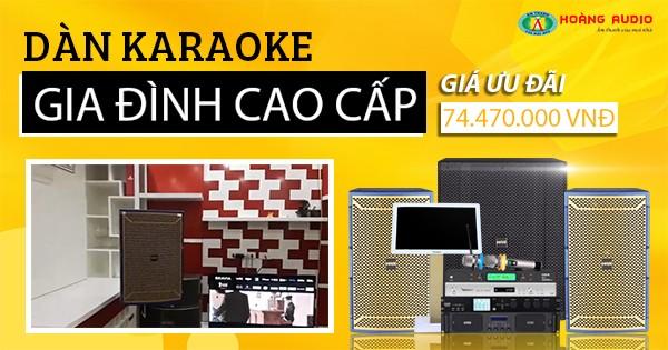 Bộ dàn karaoke gia đình nhà anh Việt - chị Hương 74,47 triệu đồng