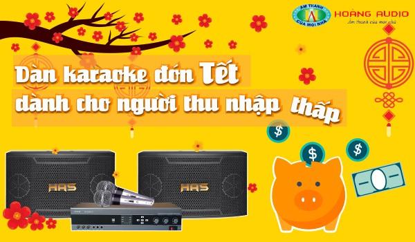 Dàn karaoke đón tết dành cho người thu nhập thấp