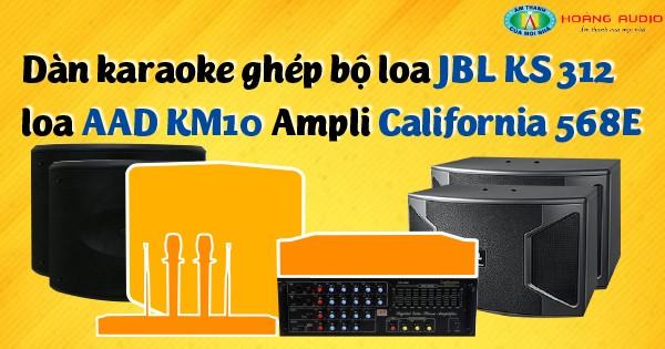 Dàn karaoke ghép bộ loa JBL Mỹ và HAS công nghệ Đức