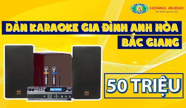 Dàn karaoke gia đình anh Hòa - Bắc Giang