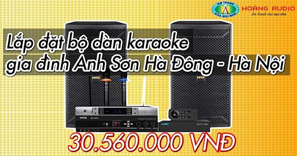 Lắp đặt bộ dàn karaoke gia đình Anh Sơn Hà Đông - Hà Nội