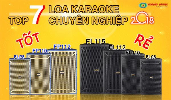 Top 7 dòng loa hát karaoke chuyên nghiệp Tốt - Rẻ nhất 2019
