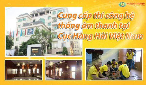 Cung cấp thi công hệ thống âm thanh Cục Hàng Hải Việt Nam