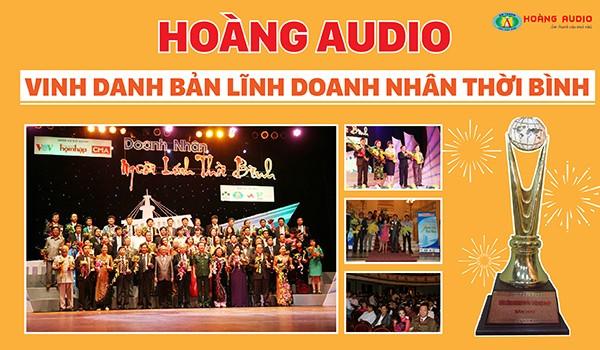 Hoàng Audio được vinh danh Bản lĩnh Doanh nhân người lính thời bình 7/9/2013