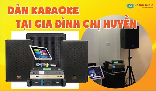 Dàn karaoke chuyên nghiệp lắp đặt cho gia đình chị Huyền tại Hà Đông
