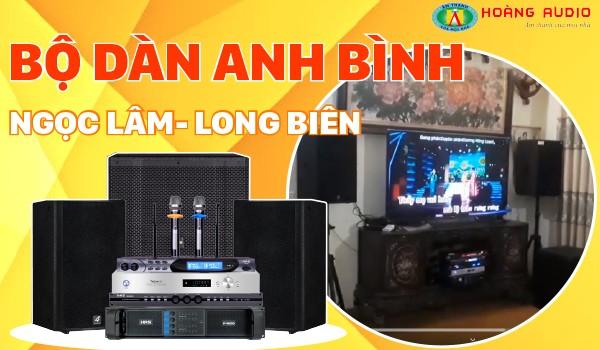 Lắp đăt bộ dàn karaoke cao cấp cho gia đình Anh Bình - Ngọc Lâm - Long Biên