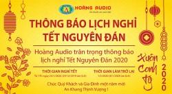 Lịch nghỉ TẾT Nguyên Đán 2020 – Hoàng Audio