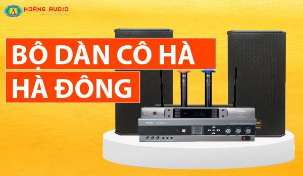 Tham khảo bộ dàn âm thanh karaoke cực hay chỉ với 33 triệu đồng của cô Hà - Hà Đông