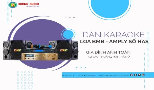 Bộ karaoke loa BMB Nhật kết hợp Amply số của gia đình Anh Toán - Ao Sào