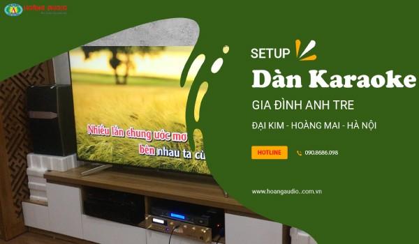 Khám phá bộ dàn karaoke JBL chính hãng của gia đình Anh Tre - Đại Kim