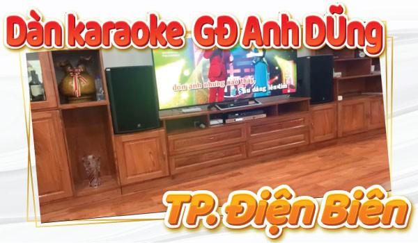 Lắp bộ dàn karaoke 4 Acoustic cao cấp cho gia đình A Dũng - Điện Biên