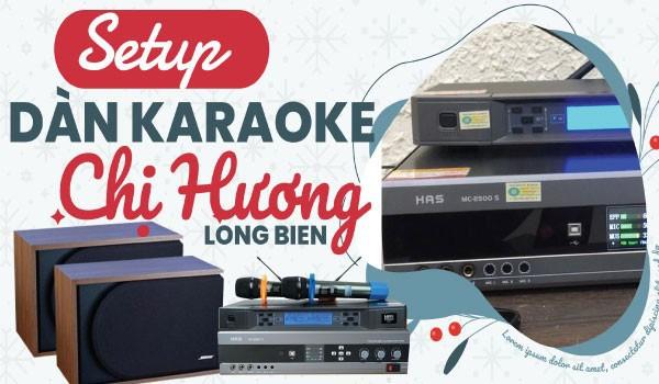 Bộ karaoke Bose cao cấp của gia đình Chị hương  - Ái mộ - Long Biên