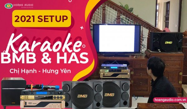 Lắp đặt bộ dàn karaoke BMB cao cấp cho gia đình Chị Hạnh - Hưng Yên