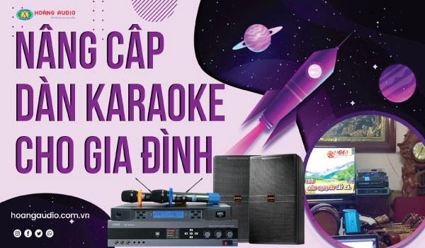 Setup Nâng cấp dàn karaoke cho các gia đình