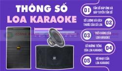 Tìm hiểu về thông số của Loa karaoke từ A-Z
